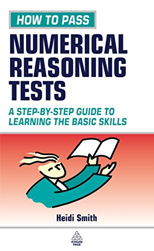 9780749439583: How to Pass Numerical Reasoning Tests: A Step-by-Step Guide to Learning The Basic Skills (Testing Series)