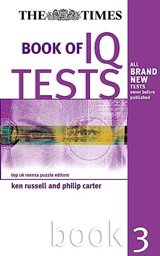 9780749439590: Times Book of IQ Tests, Book Three (Bk. 3)