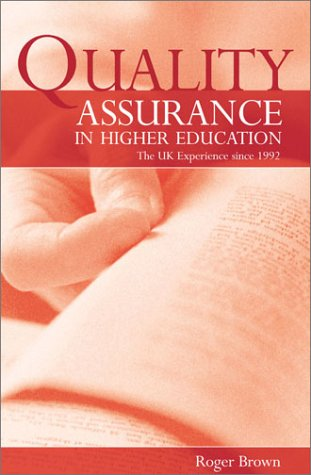 9780749439675: QUALITY ASSURANCE IN HIGHER EDUCATION: THE UK SINCE 1992