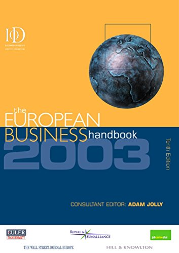 9780749439750: The European Business Handbook 2003: A Practical Source of Reference and Advice on Developing and Resourcing Business Across Europe