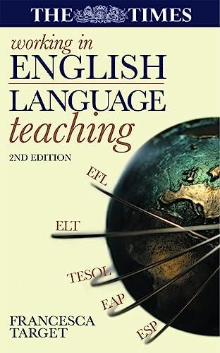 Working in English Language Teaching: Target, Francesca