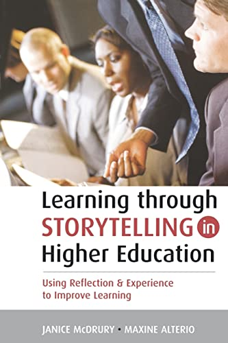 9780749440381: Learning Through Storytelling in Higher Education: Using Reflection and Experience to Improve Learning