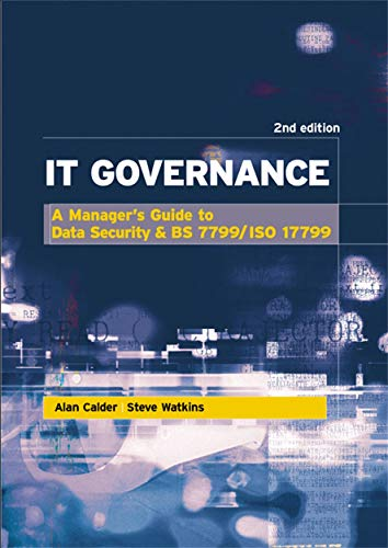 9780749440787: It Governance: A Manager's Guide to Data Security and Bs 7799/Iso 17799