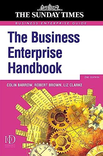 The Business Enterprise Handbook (Business Enterprise Series): Barrow, Colin, Brown, Robert, Clarke...