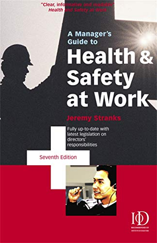 9780749441203: A Manager's Guide to Health and Safety at Work