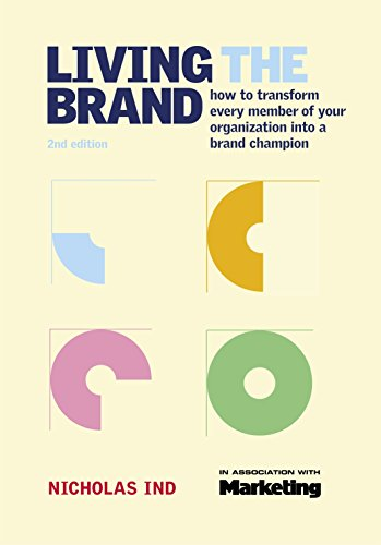 9780749441296: Living the Brand: How to Transform Every Member of Your Organization into a Brand Champion