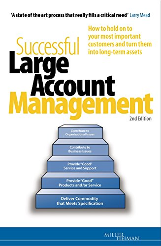 9780749441326: Successful Large Account Management: How to Hold on to Your Most Important Customers and Turn Them into Long-term Assets