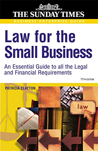 9780749441494: Law for the Small Business: An Essential Guide to all the Legal and Financial Requirements
