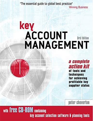 9780749441692: Key Account Management: Tools and Techniques for Achieving Profitable Key Supplier Status: A Complete Action Kit of Tools and Techniques for Achieving ... Tools & Techniques for Achieving Profitable)