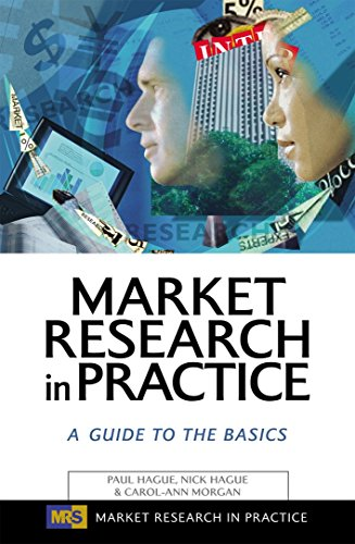 9780749441807: Market Research in Practice: A Guide to the Basics