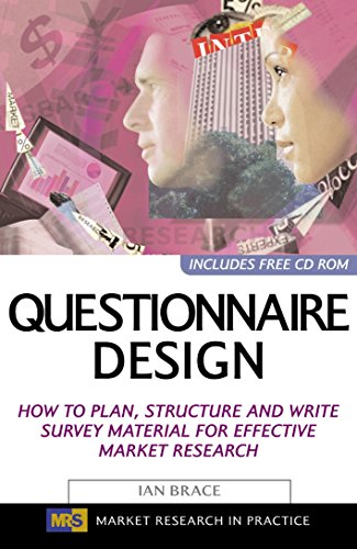 9780749441814: Questionnaire Design: How to Plan, Structure and Write Survey Material for Effective Market Research (Market Research in Practice)