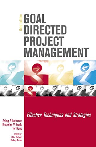 9780749441869: Goal Directed Project Management: Effective Techniques and Strategies