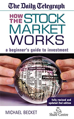 9780749441906: How the Stock Market Works: A Beginner's Guide to Investment