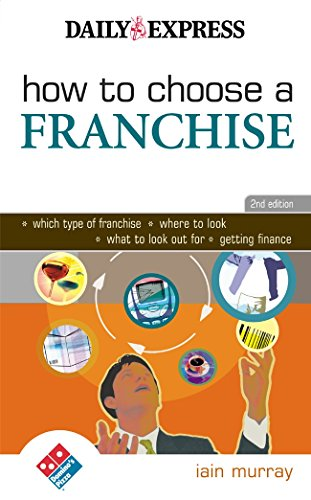 9780749441951: How to Choose a Franchise