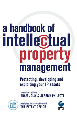 9780749442231: A Handbook of Intellectual Property Management: Protecting, Developing and Exploiting Your IP Assets