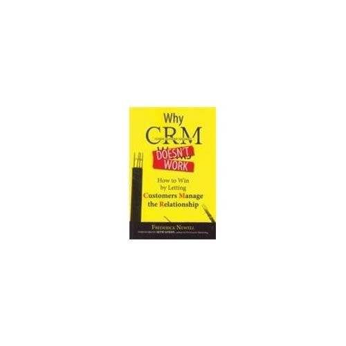 9780749442415: Why CRM Doesn't Work