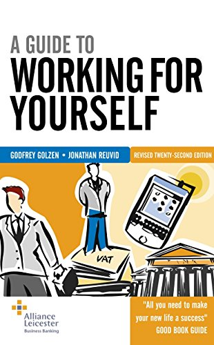 9780749442675: A Guide to Working for Yourself