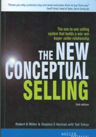 9780749442781: The New Conceptual Selling (2/e): The One to One Selling System that Builds a Win Win Buyer-Seller Relationship