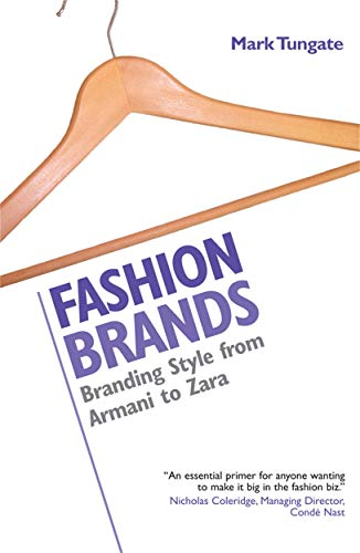 9780749442996: Fashion Brands: Branding Style from Armani to Zara