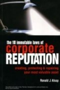 9780749443337: The 18 Immutable Laws of Corporate Reputation
