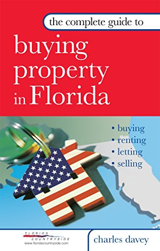 9780749443405: Complete Guide to Buying Property in Florida