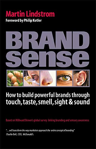 9780749443719: Brandsense: How to Build Powerful Brands Through Touch, Taste, Smell, Sight and Sound