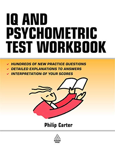 9780749443788: IQ and Psychometric Test Workbook: Essential Preparation for Verbal Numerical and Spatial Aptitude Tests and Personality Tests (Testing Series)