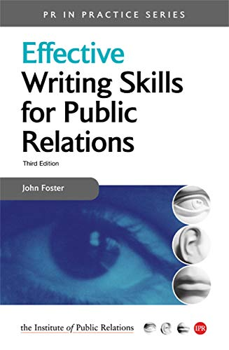 9780749443818: Effective Writing Skills for Public Relations (PR in Practice)