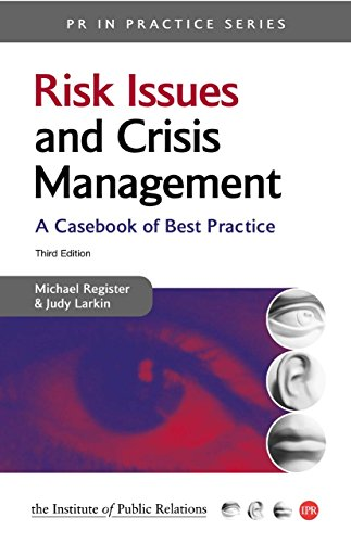 9780749443825: Risk Issues and Crisis Management: A Casebook of Best Practice (PR In Practice)