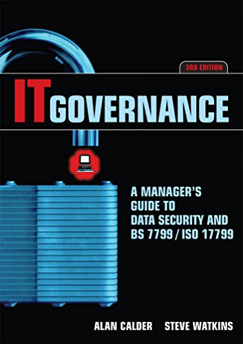 9780749443948: IT Governance: A Manager's Guide to Data Security and BS 7799/ IS0 17799