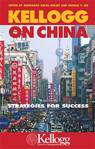 9780749443979: Kellogg on China: Strategies for Success