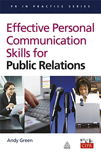 9780749444075: Effective Communication Skills for Public Relations (PR in Practice)