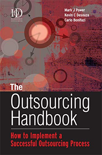 9780749444303: The Outsourcing Handbook: How to Implement a Successful Outsourcing Process