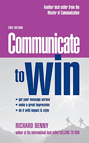 9780749444358: Communicate to Win