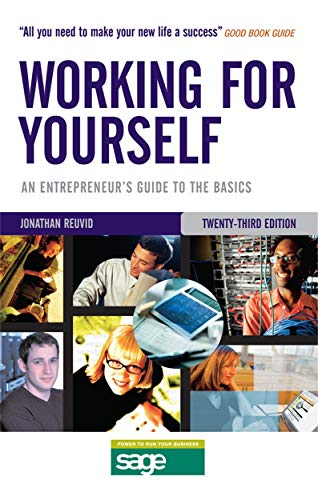 9780749444754: Working for Yourself: An Entrepreneur's Guide to the Basics