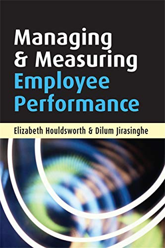 9780749444778: Managing and Measuring Employee Performance