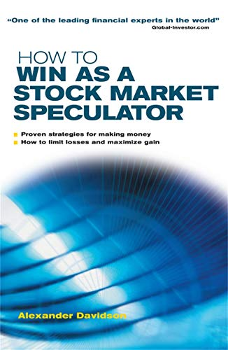 9780749444945: How to Win as a Stock Market Speculator