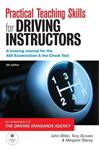 9780749444990: Practical Teaching Skills for Driving Instructors: Develop and Improve Your Teaching, Training and Coaching Skills