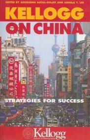 9780749445294: Kellogg on China: Strategies For Success