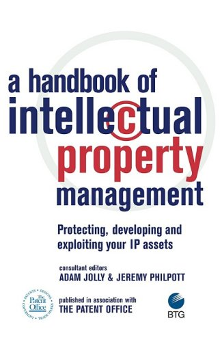 9780749445355: A Handbook of Intellectual Property Management: Protecting, Developing and Exploiting Your IP Assets