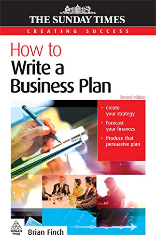 HOW TO WRITE A BUSINESS PLAN: FINCH , BRIAN: