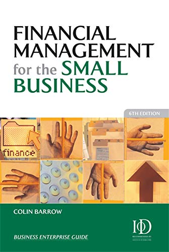 9780749445638: Financial Management for the Small Business
