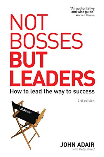 9780749446321: Not Bosses But Leaders: How to Lead the Way to Success