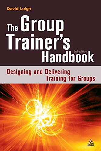 9780749447441: The Group Trainer's Handbook: Designing and Delivering Training for Groups