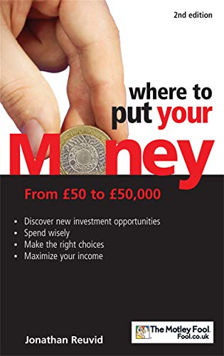 9780749447564: Where to Put Your Money: From GBP50 to GBP50,000