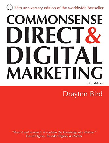 9780749447601: Commonsense Direct & Digital Marketing