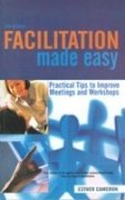 9780749447717: Facilitation Made Easy: Practical Tips to Improve Meetings and Workshops