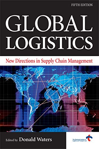 9780749448134: Global Logistics: New Directions in Supply Chain Management