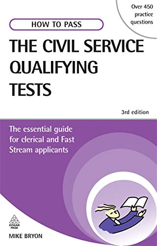 How to Pass the Civil Service Qualifying Tests: The Essential Guide for Clerical and Fast Stream ...