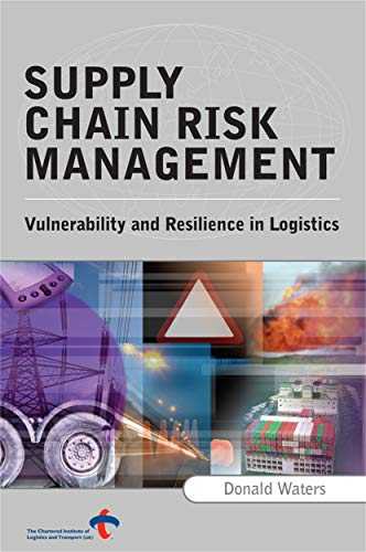 9780749448547: Supply Chain Risk Management: Vulnerability and Resilience in Logistics